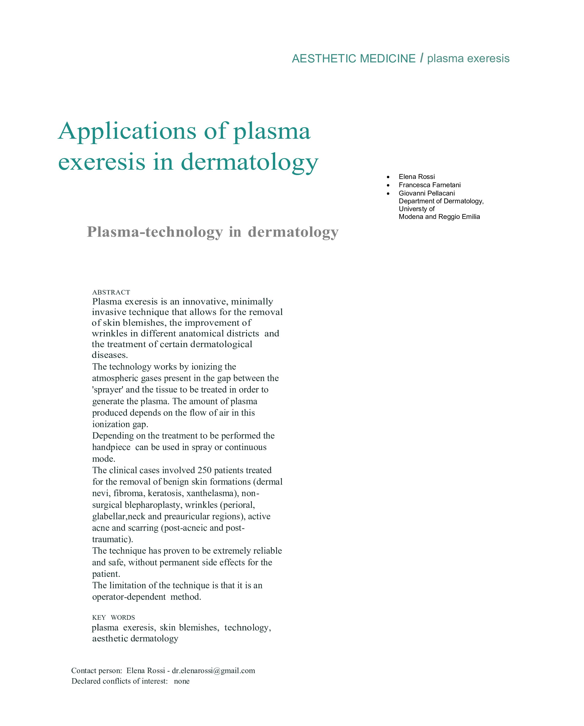 Applications of plasma exeresis in dermatology